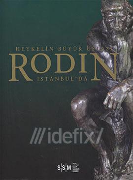 Heykelin Büyük Ustası Rodin İstanbul'da