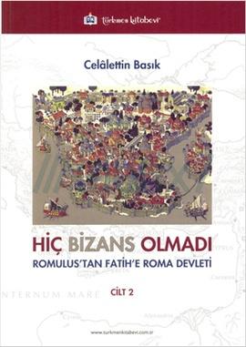 Hiç Bizans Olmadı Cilt 2