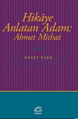Hikaye Anlatan Adam: Ahmet Mithat