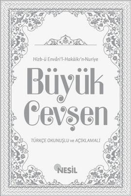 Hizb-ü Envari'l-Hakaikı'n-Nuriye Büyük Cevşen  (Ciltli)