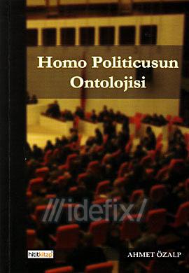 Homo Politicusun Ontolojisi