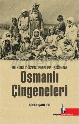Hukuki Düzenlemeler Işığında Osmanlı Çingeneleri