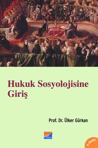 Hukuk Sosyolojisine Giriş