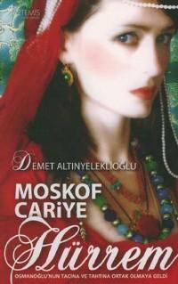 Hürrem: Moskof Cariye