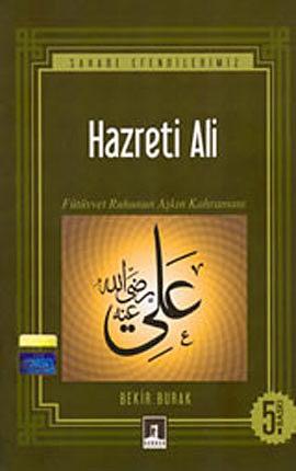 Hz. Ali Fütüvvet Ruhunun Aşkın Kahramanı