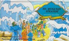 Hz. Musa'nın Hikayesi