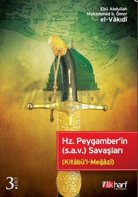 Hz. Peygamber'in (s.a.v.) Savaşları