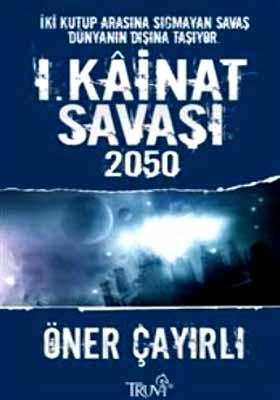 I. KAİNAT SAVAŞI 2050