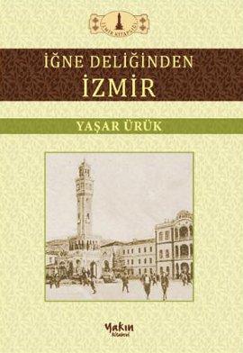 İğne Deliğinden İzmir