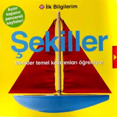 İLK BİLGİLERİM - ŞEKİLLER