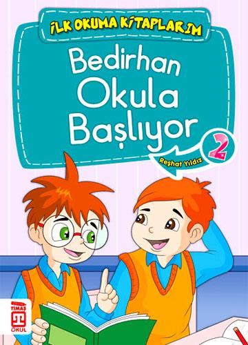 İlk Okuma Kitaplarım - Bedirhan Okula Başlıyor 2