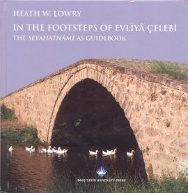 In The Footsteps Of Evliya Çelebi