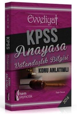 İsem Yayınları Evveliyat KPSS Anayasa Vatandaşlık Bilgisi Konu Anlatımlı 2016