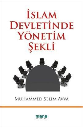 İslam Devletinde Yönetim Şekli