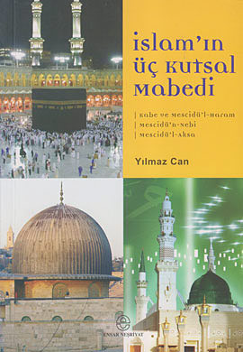 İslam'ın Üç Kutsal Mabedi