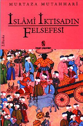 İslami İktisadın Felsefesi