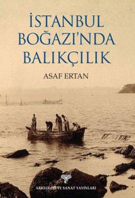 İstanbul Boğazı'nda Balıkçılık
