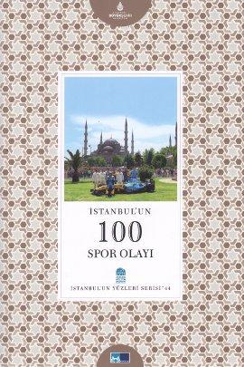 İstanbul'un 100 Spor Olayı