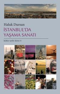 İstanbul`da Yaşama Sanatı