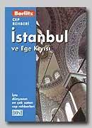 İstanbul ve Ege Kıyısı: Cep Rehberleri