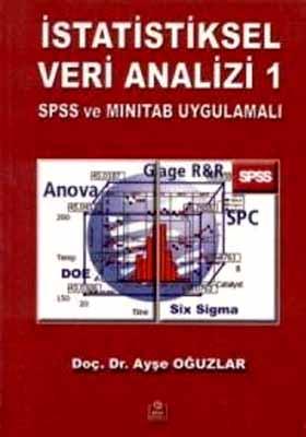 İstatiksel Veri Analizi 1 - Spss Ve Mınıtab Uygulamalı