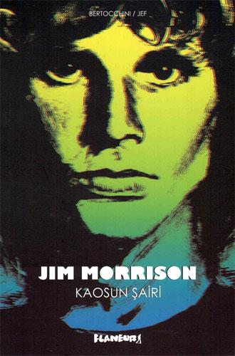 Jim Morrison - Kaosun Şairi