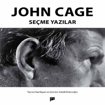 JOHNE CAGE - SEÇME YAZILAR