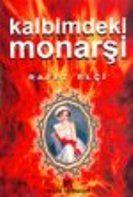 Kalbimdeki Monarşi
