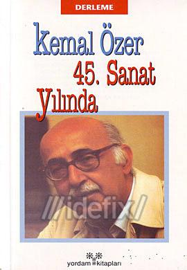 Kemal Özer 45. Sanat Yılında