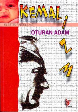 Kemalizm Oturan Adam