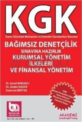 KGK Bağımsız Denetçilik Sınavına Hazırlık Kurumsal Yönetim İlkeleri ve Finansal Yönetim