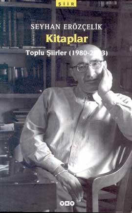 Kitaplar Toplu Şiirler (1980-2003)