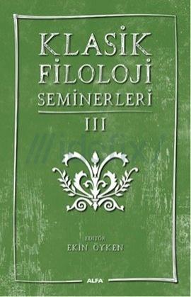 Klasik Filoloji Seminerleri 3