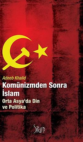 Komünizmden Sonra İslam