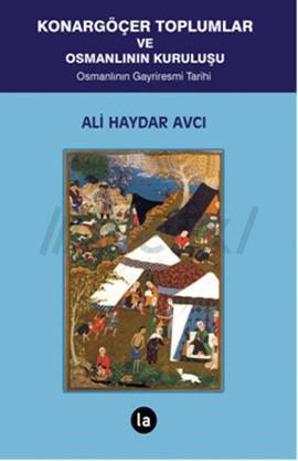 Konargöçer Toplumlar ve Osmanlının Kuruluşu