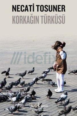 Korkağın Türküsü