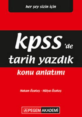 KPSS'DE TARİH YAZDIK KONU ANLATIMI