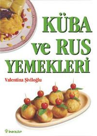 Küba ve Rus Yemekleri