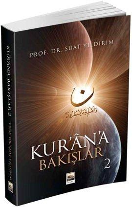 Kur'an'a Bakışlar 2