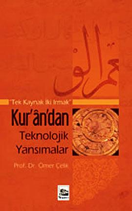 Kur'an'dan Teknolojik Yansımalar