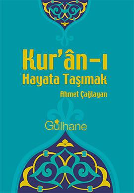 Kur'an-ı Hayata Taşımak