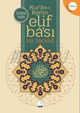 Kur'an-ı Kerim Elif Ba-sı ve Tecvid