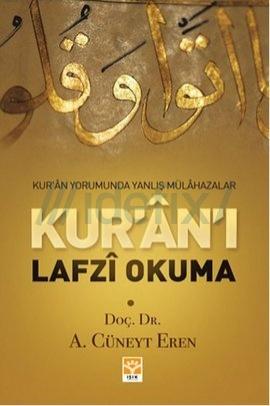 Kur'an'ı Lafzı Okuma