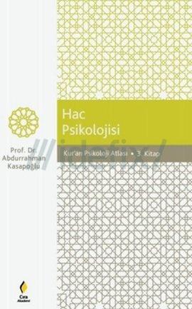 Kur'an Psikoloji Atlası Hac Psikolojisi