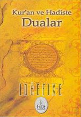 Kur'an ve Hadiste Dualar