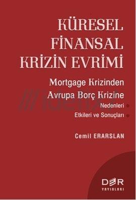 Küresel Finansal Krizin Evrimi