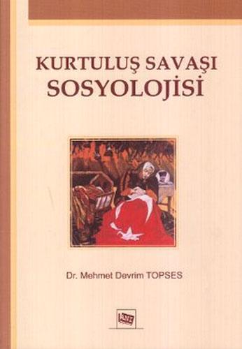 Kurtuluş Savaşı Sosyolojisi