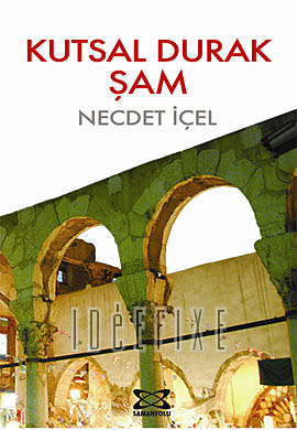 Kutsal Durak Şam
