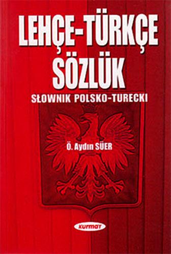 Lehçe-Türkçe Sözlük(Slownik Polso - Turecki)
