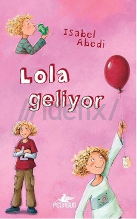 Lola Geliyor